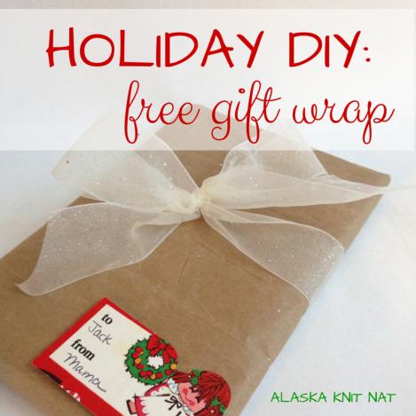 Holiday DIY: Free gift wrap | Alaska Knit Nat