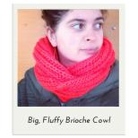Fluffy Brioche Cowl